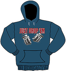 Hooded Hockey Sweatshirt: Just Drop Em