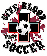 Soccer T-Shirt: Give Blood Play Soccer