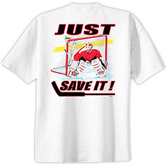 Pure Sport Hockey T-Shirt: Just Save It