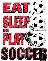 Soccer T-Shirt: Eat Sleep Soccer