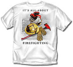 Coed Sportswear Firefighter T-Shirt: All About Firefighting