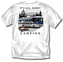 Camping T-Shirt: All About RV Camping