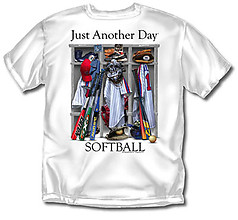 Coed Sportswear Softball T-Shirt: Just Another Day
