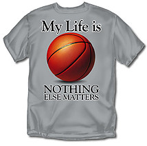 Basketball T-Shirt: My Life Basketball
