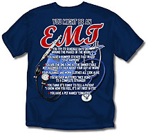 EMT T-Shirt: You Might Be An EMT