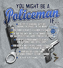 Coed Sportswear Policeman T-Shirt: You Might Be A Policeman