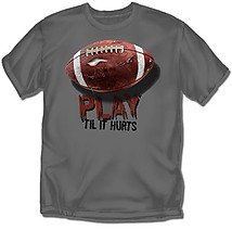Youth Football T-Shirt: Til It Hurts