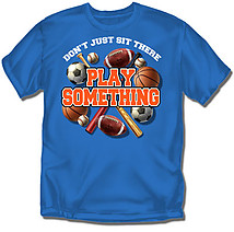 Youth Multi Sport T-Shirt: Play Something