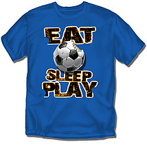 Soccer T-Shirt: Eat Sleep Play