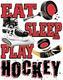 Pure Sport Hockey T-Shirt: Eat Sleep Hockey